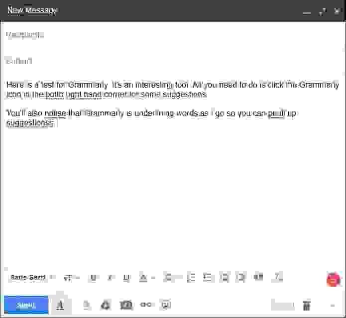 يظهر في الصورة أدناه كيف فَحَصَ Grammarly النص المُدخل تلقائياً في أثناء كتابة رسالة بريدٍ إلكتروني، وكيف أنَّه أشارَ إلى الأخطاء.